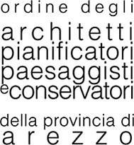 Ordine degli Architetti Pianificatori Paesaggisti e Conservatori della Provincia di Arezzo